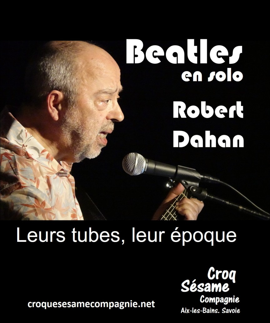 Beatles en solo. Avec Robert Dahan